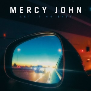 Mercy-John-Let-It-Go-Easy